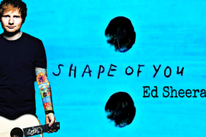 Shape of You Ed Sheeran エド・シーラン